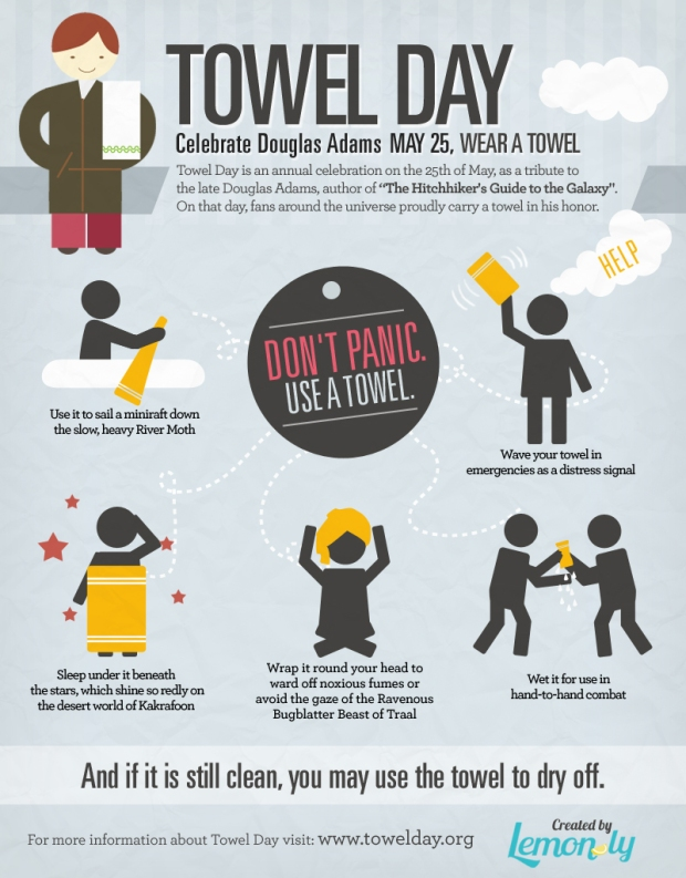 HAPPY TOWEL DAY, HUMANS